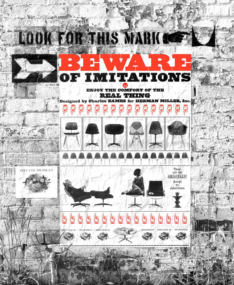 The famous 1963 Herman Miller poster 'Beware Of Imitations' was publicly released to raise awareness of copies in the marketplace and the same message is as relevant today as it was when the poster was conceived.