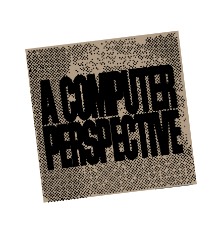 a-computer-perspective