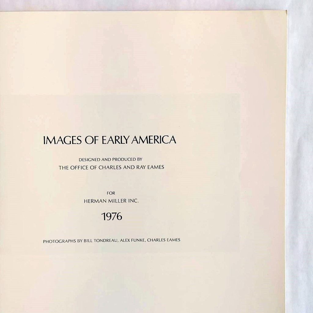 White 1970s Eames Images Of Early America Book